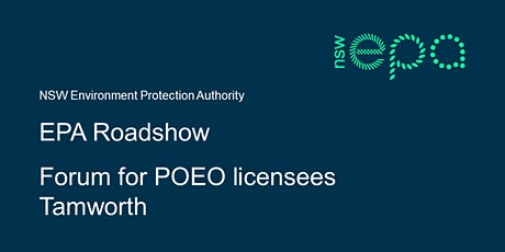 EPA forum for POEO licensees – Tamworth tickets