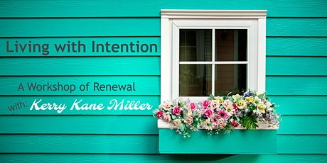 Living with Intention for Women of a Certain Age- A Virtual Workshop Series tickets