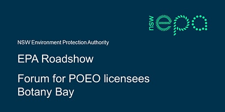 EPA forum for POEO licensees – Botany Bay tickets