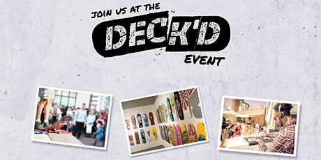 The Deck'd Event tickets