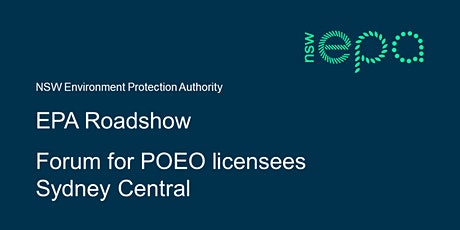 EPA forum for POEO licensees – Sydney Central tickets