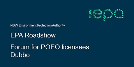 EPA forum for POEO licensees – Dubbo tickets
