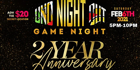 UNO NIGHT OUT 2 YEAR ANNIVERSARY TICKET ONLY EVENT tickets