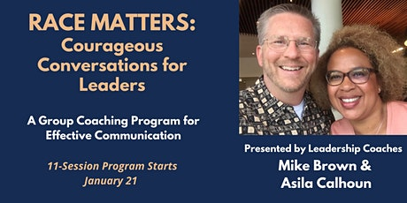 Race Matters: Courageous Conversations for Leaders Group Coaching Program tickets