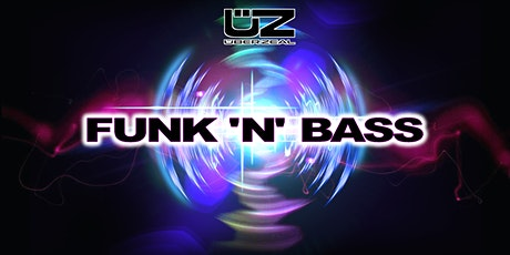 Funk 'n' Bass tickets