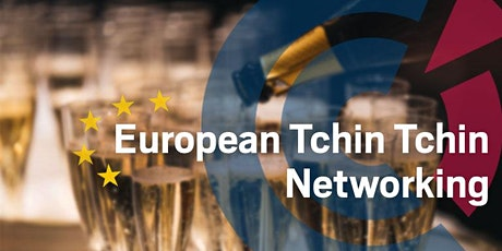 SA | European Networking Evening -   Tchin-Tchin to 2021 tickets