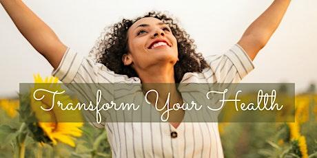 Transform Your Health - MOVE, RESTORE, ALIGN tickets
