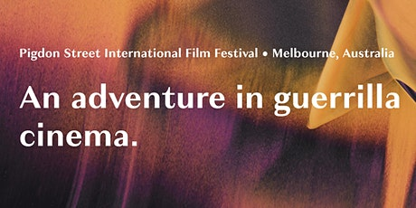 Pigdon Street International Film Festival tickets
