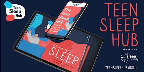 Secondary Schools Webinar: Let's talk sleep for teens! tickets