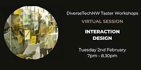 Interaction Design Taster - DiverseTechNW tickets