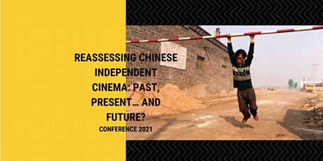 Reassessing Chinese Independent Cinema: Past, Present… and Future? tickets