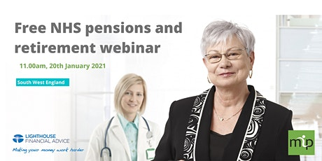 Free retirement planning webinar for senior NHS staff in SW England tickets