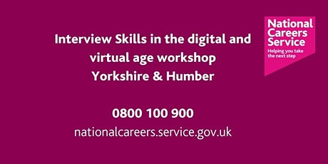 Interviews Skills In the Digital Age Workshop -Bradford, Keighley & Halifax tickets