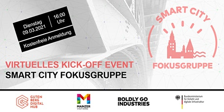 VIRTUELLES KICK-OFF EVENT SMART CITY FOKUSGRUPPE Tickets