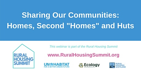 Sharing our communities: Homes, second 'homes' and huts tickets