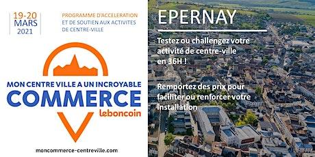 Mon Centre-Ville a un Incroyable Commerce - Epernay billets