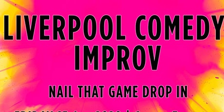 Liverpool Comedy Improv: Nail It! A Quick Dive into an Improv Thing! tickets