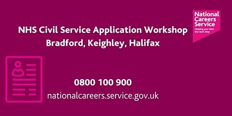 NHS Application Workshop - Keighley, Bradford & Halifax tickets