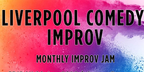 Liverpool Comedy Improv: Monthly Jam! tickets