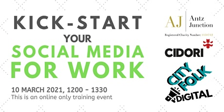 Kick-start Your Social Media for Work (10 March 2021) tickets