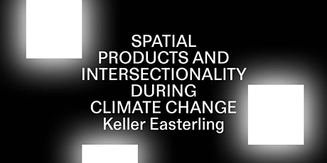 Spatial products & intersectionality during climate change tickets