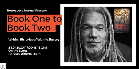 Book One to Book Two: Writing Histories of Atlantic Slavery tickets