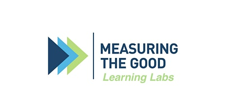 Measuring the Good Learning Lab: Telling your story tickets
