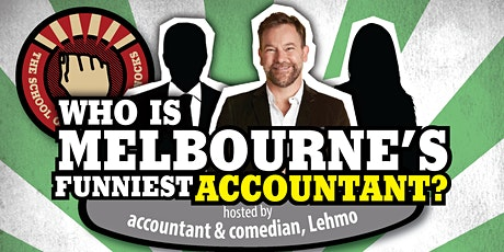 """Who is Melbourne's Funniest Accountant?"" Competition hosted by Lehmo tickets"