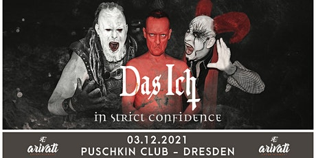 Das Ich  + In Strict Confidence - Lazarus Tour 2021 Tickets