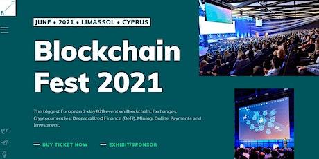 Blockchain Fest 2021 - Cyprus B2B Event tickets