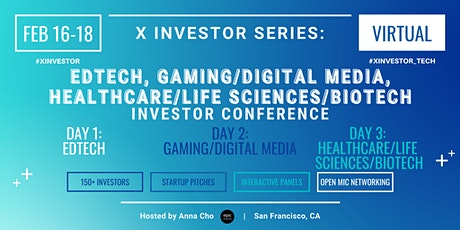 X Investor Series: Healthcare/Life Sciences/Biotech Investor Conference tickets