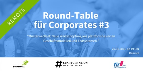 Digitaler Round-Table für Corporates #3 Musterwechsel Tickets