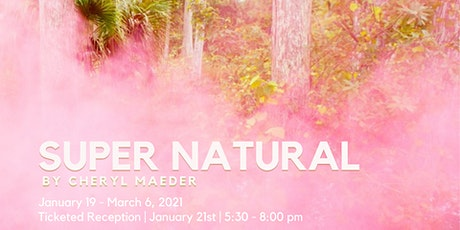 Super Natural by Cheryl Maeder tickets