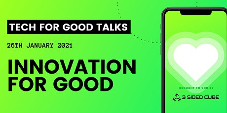 Tech for Good talks: Innovation for Good tickets