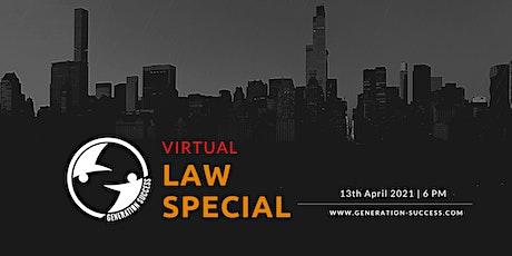 Virtual Law Special tickets