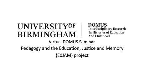 Virtual DOMUS Seminar, Pedagogy & the Education, Justice and Memory Project tickets