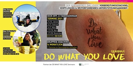 Do What You Love Seminar - März Tickets