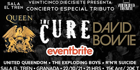 CONCIERTO ESPECIAL TRIBUTO A QUEEN, THE CURE Y DAVID BOWIE: GRANADA|EL TREN entradas