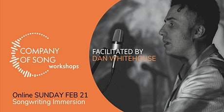 Songwriting Immersion Day with Dan Whitehouse - Songwriting Workshop tickets