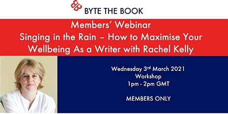 Singing In the Rain: Maximising Your Wellbeing as a Writer tickets