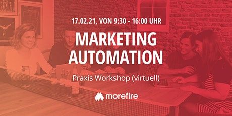 Marketing Automation Praxis Workshop (virtuell) Tickets