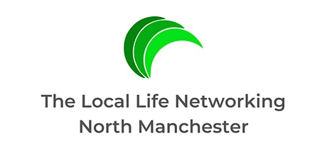 The Local Life Networking – North Manchester tickets