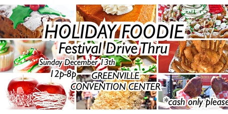 Holiday Foodie Festival Drive Thru(pay at venue also) tickets