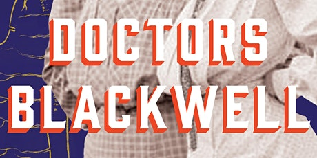 The Doctors Blackwell Book Launch tickets