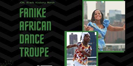 Fanike African Dance Troupe tickets