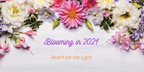 Blooming in 2021 - Reach for the Light Six-Session Series tickets