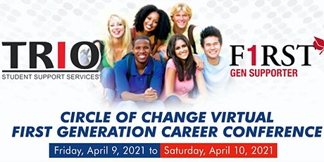 Circle of Change First Generation Student Career Conference tickets