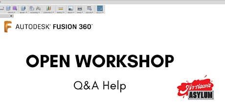Fusion 360 Open Workshop Tickets