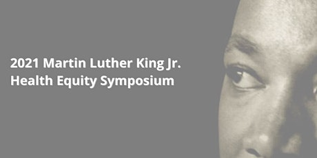 2021 Martin Luther King Jr. Health Equity Symposium tickets