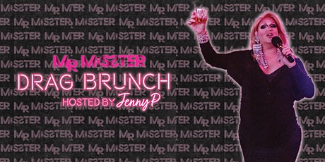 Mr. Misster's Champagne Drag Brunch tickets
